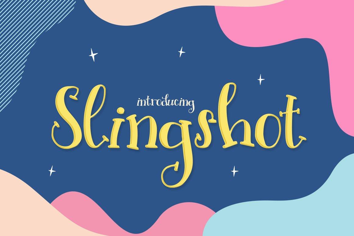 Slingshot Font example image 1