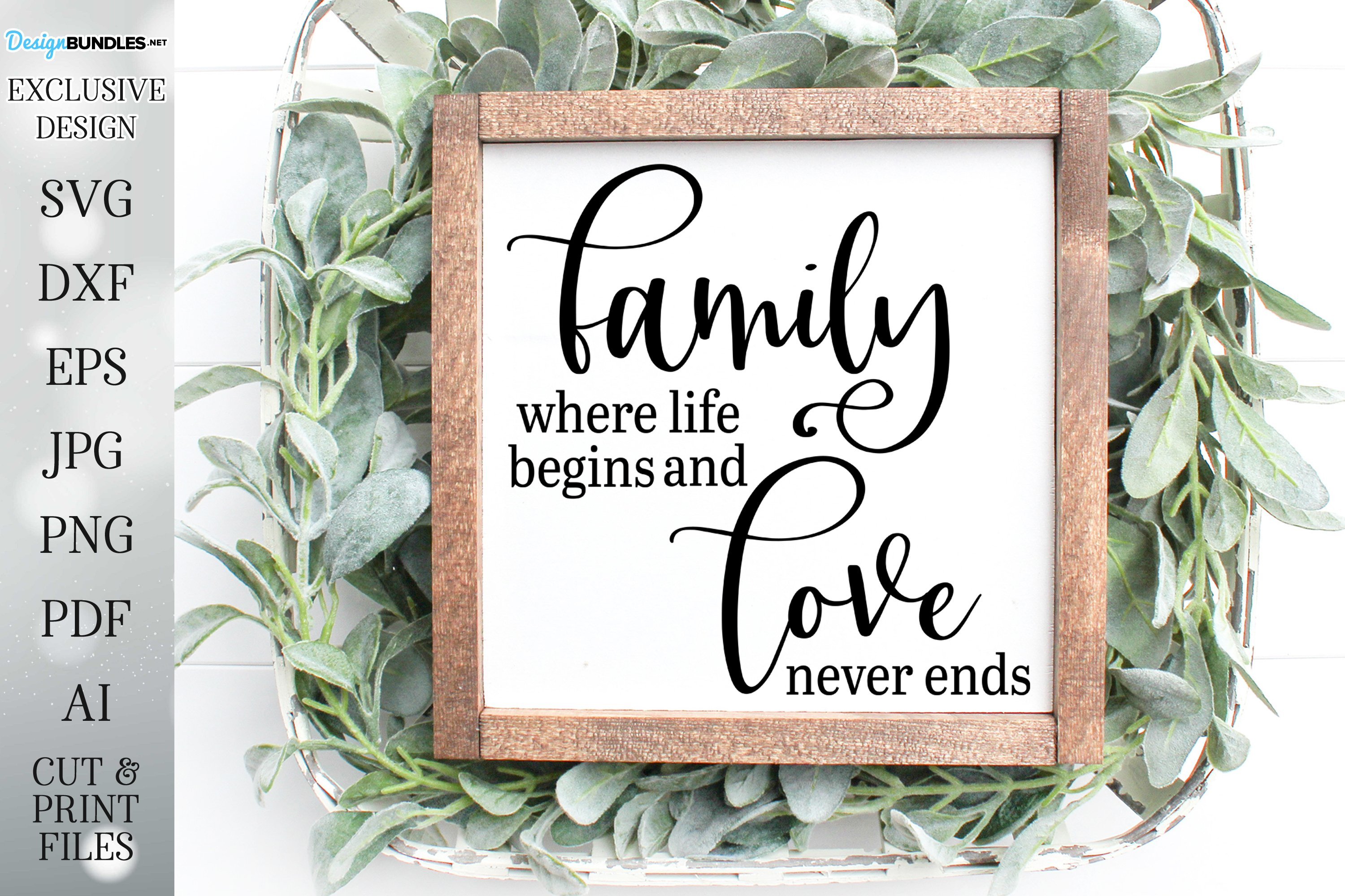 Family Where Life Begins and Love Never Ends - SVG PNG EPS example image 1