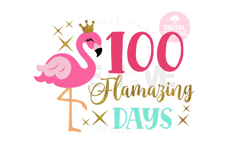 Download 100 Flamazing Days Svg Happy 100 Days Flamingo Svg 1172165 Cut Files Design Bundles
