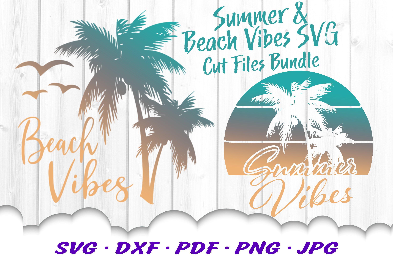 Summer Beach Vibes Palm Sunset SVG DXF Cut Files Bundle
