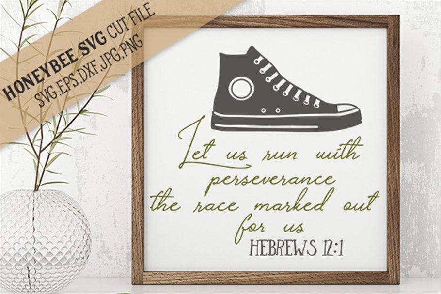 Let Us Run With Perseverance Svg Cut File 144316 Svgs Design Bundles