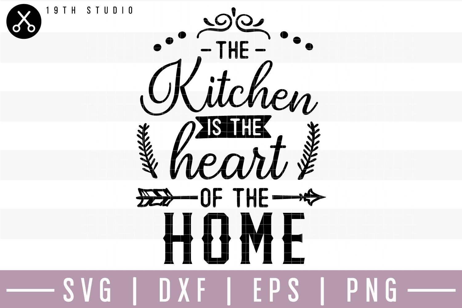 The Kitchen Is Heart Of Home Svg M22f15 185724 Svgs Design Bundles