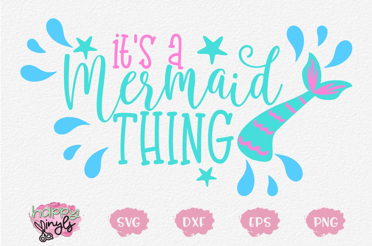 It S A Mermaid Thing A Mermaid Svg 284415 Svgs Design Bundles