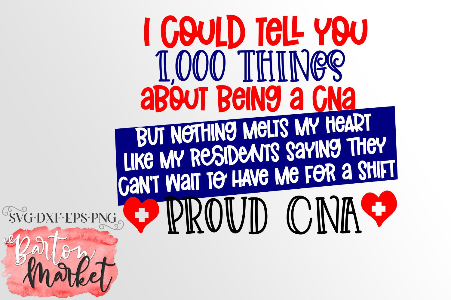 1000 Things About Being A Proud CNA SVG DXF EPS PNG example image 3