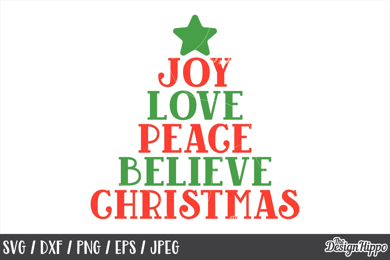 Joy Love Peace Believe Christmas Svg Png Dxf Cut Files 167346 Cut Files Design Bundles
