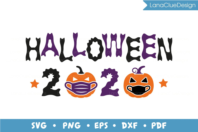 Original Cut Of Halloween Run Time 2020 Halloween 2020 SVG Cut File   Halloween Quarantine (853045) | Cut