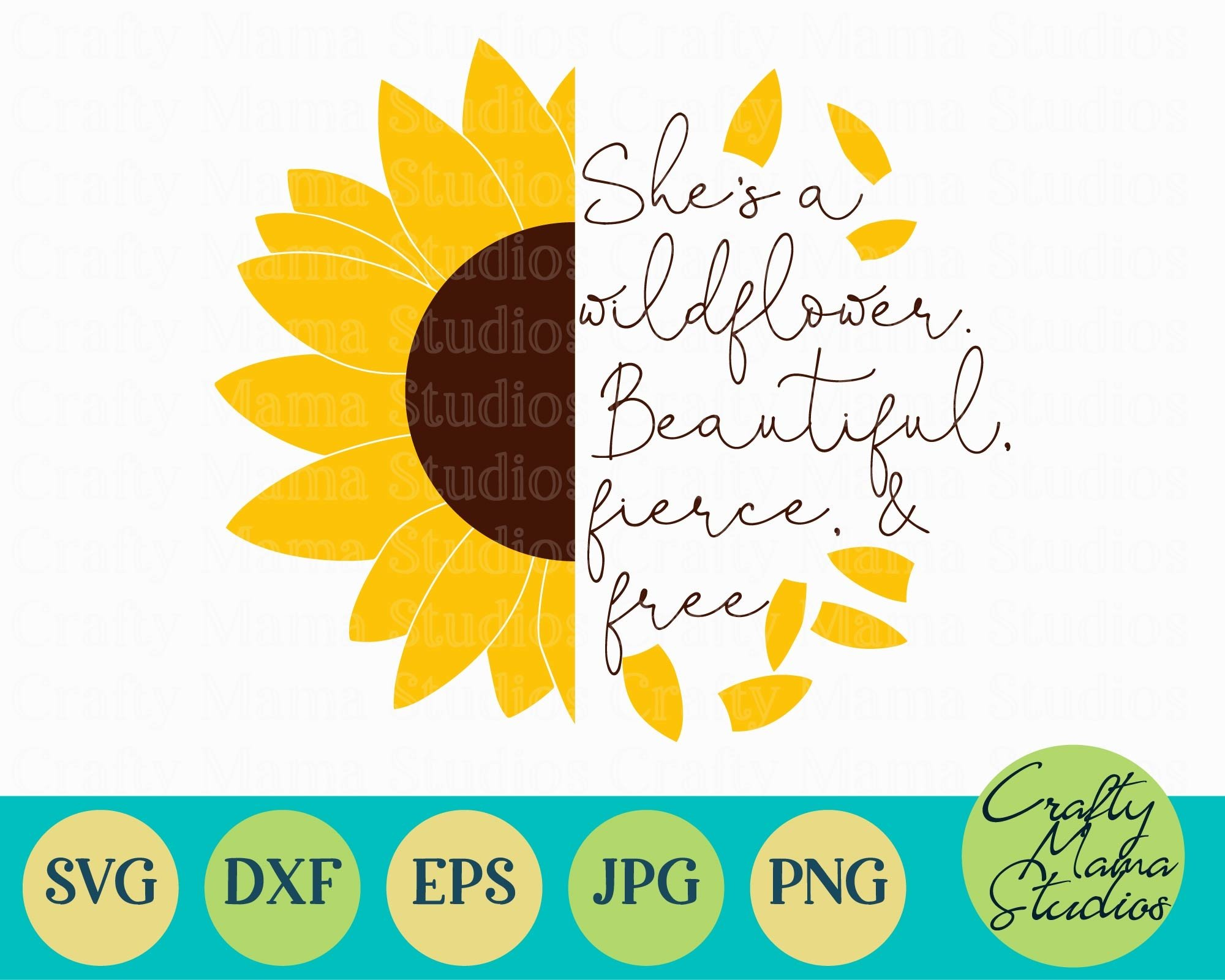 Download Sunflower Svg, She's A Wildflower Beautiful, Fierce And ...