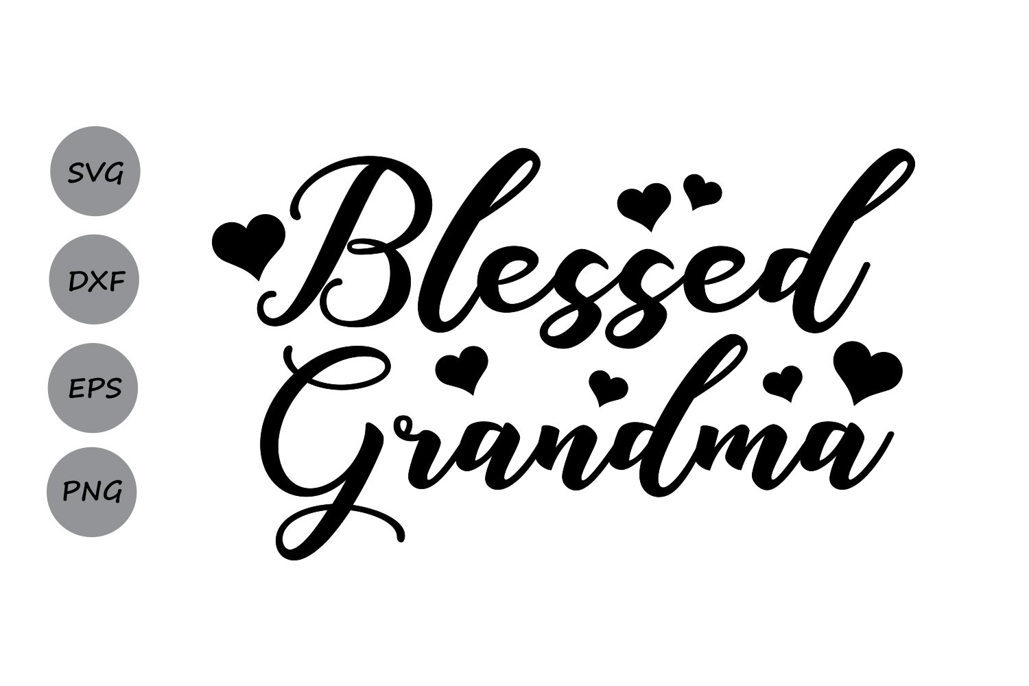 Free After all, she's the one who raised your mom into the woman you love and admire the most. Blessed Grandma Svg Mother S Day Svg Grandma Svg Grandmom 87773 Cut Files Design Bundles SVG, PNG, EPS, DXF File