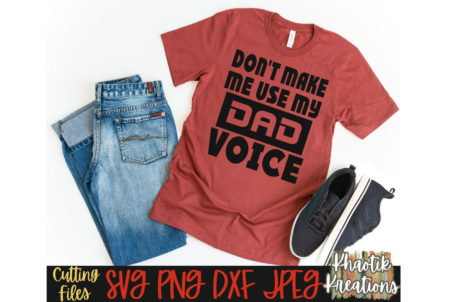 Don't make me use my dad voice Svg, Dad Svg, Fathers Day Svg example image 1