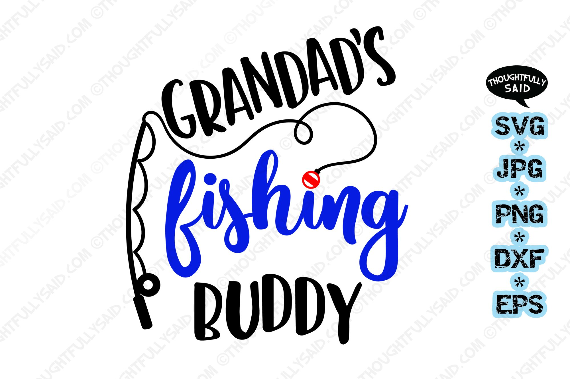 Download Grandads Fishing Buddy Svg Cutting File Jpg Png Dxf Eps 913516 Cut Files Design Bundles