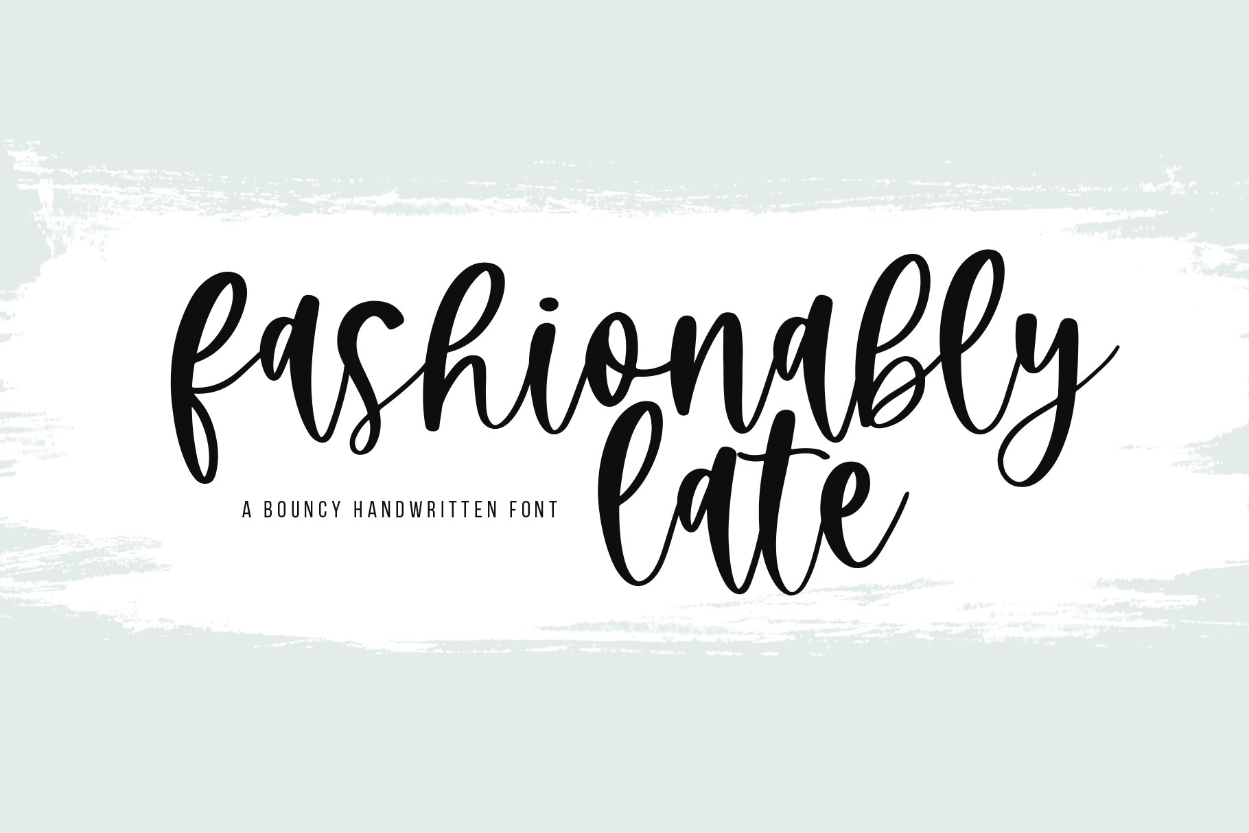 Fashionably Late - A Bouncy Handwritten Script Font example image 1