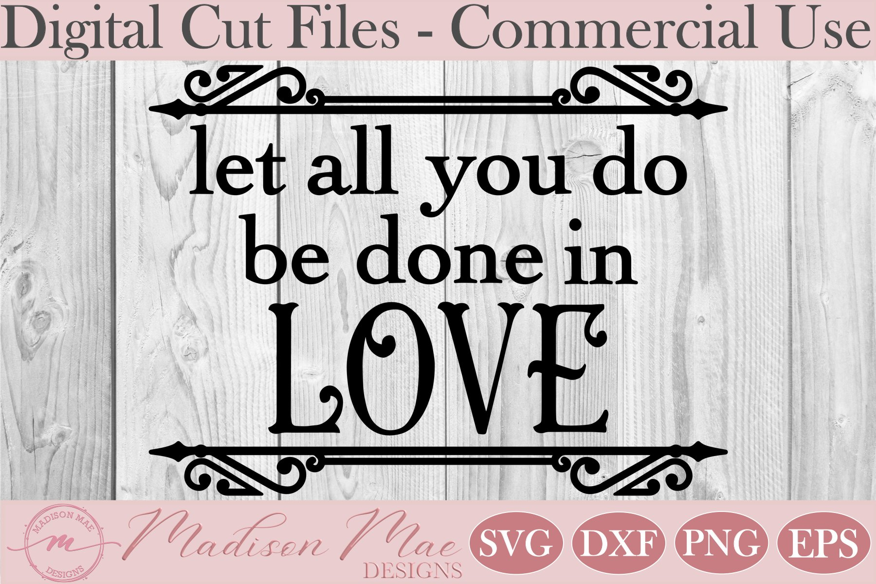 Let All You Do Be Done In Love SVG, Bible Verse SVG example image 2