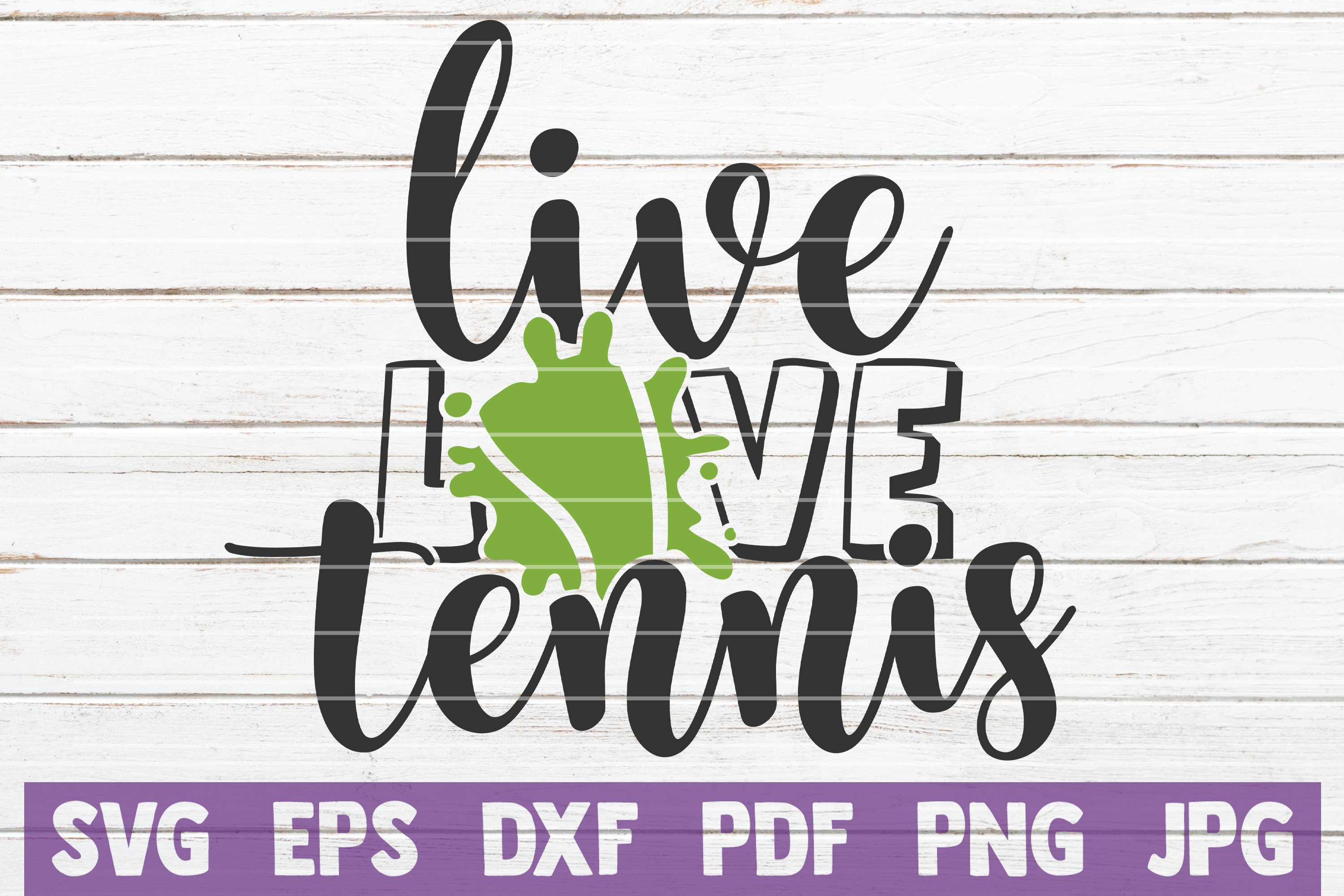 Live Love Tennis SVG Cut File example image 1