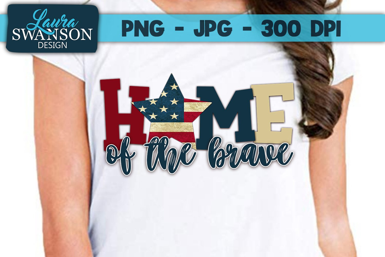 Home of the Brave with Star PNG, JPG, Sublimation, PrintnCut example image 1