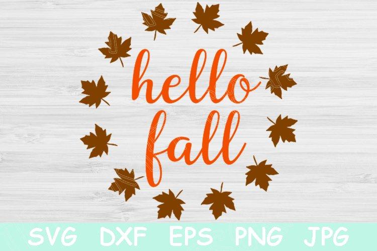 Hello Fall Svg Autumn Svg Thanksgiving Svg File For Cricut 530511 Cut Files Design Bundles