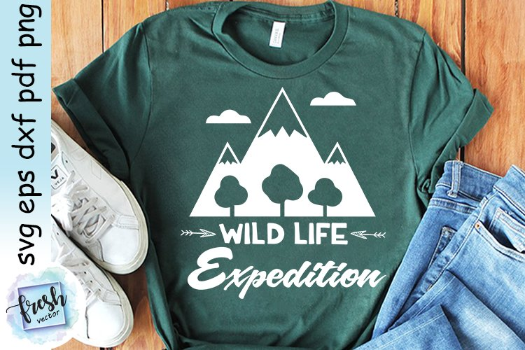 Camping SVG Shirt Wild Life Expedition Svg Camping Quote Svg example image 5