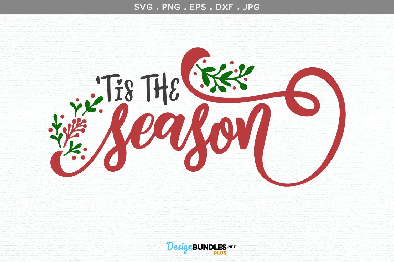 'Tis the Season SVG | printable example image 2
