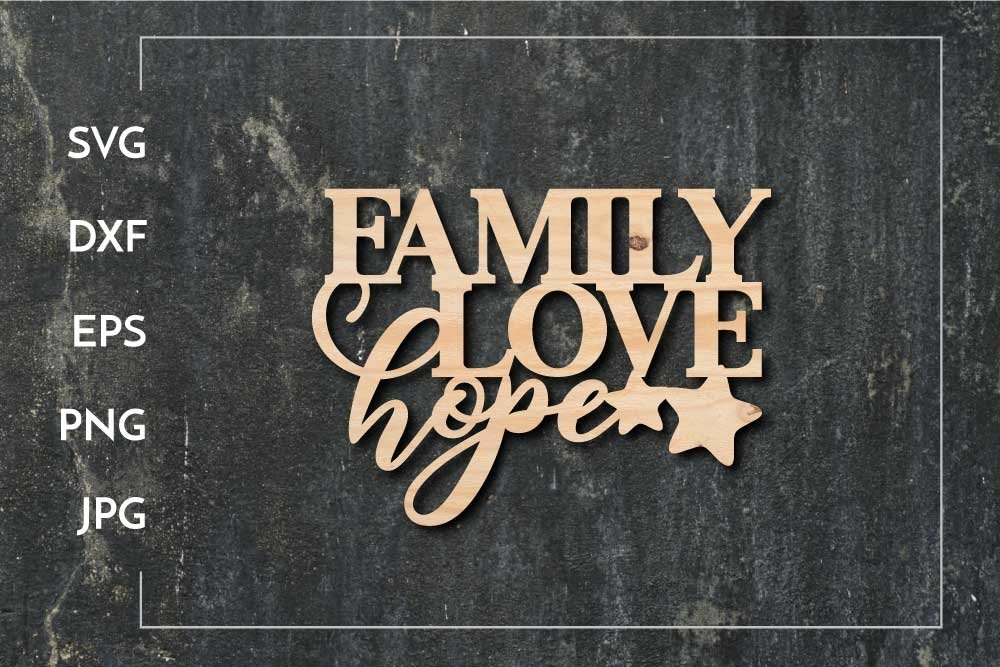 Family Love Hope SVG - Paper cut - Laser cut example image 1