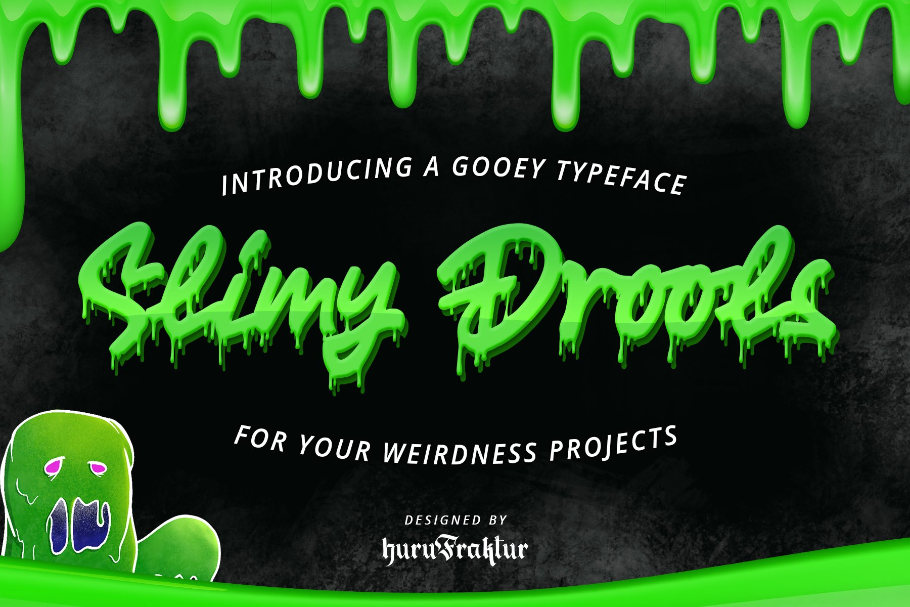 Slimy Drools example image 1