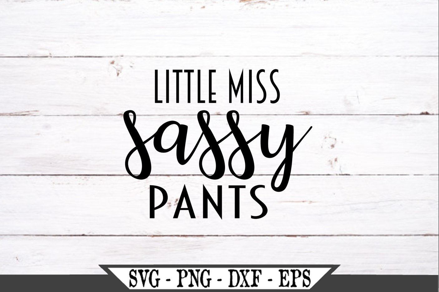 Little Miss Sassy Pants SVG example image 2
