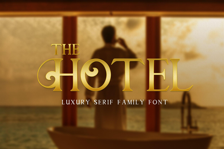 The Hotel - Luxury Font example image 1