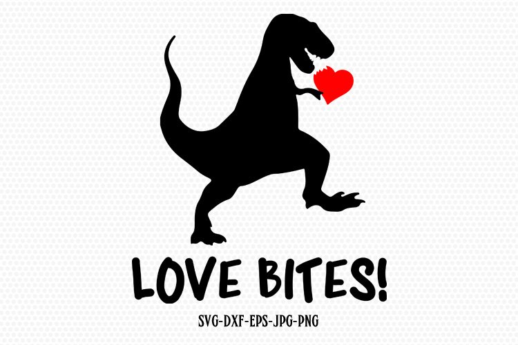 35+ Love Svg Dinosaur SVG Quotes