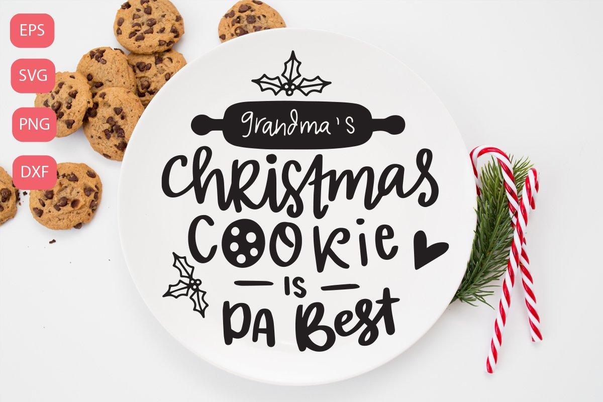 Grandma's christmas cookie is da best SVG example image 1