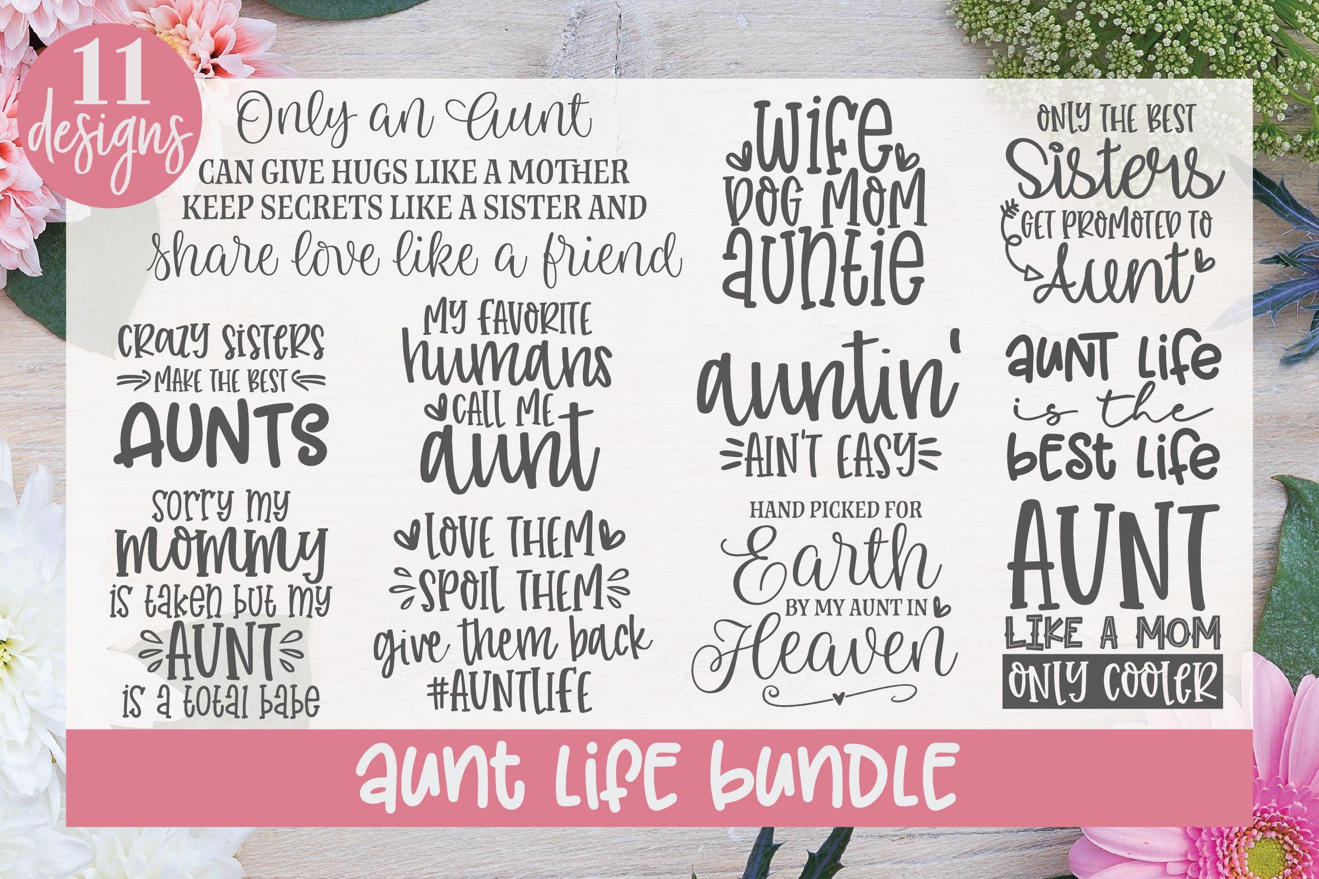 Aunt Life Bundle 11 Aunt Designs Svg Cut Files 254006 Cut Files Design Bundles