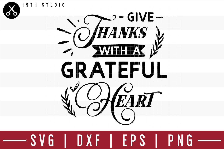 Give Thanks With A Grateful Heart Svg M39f7 186722 Svgs Design Bundles