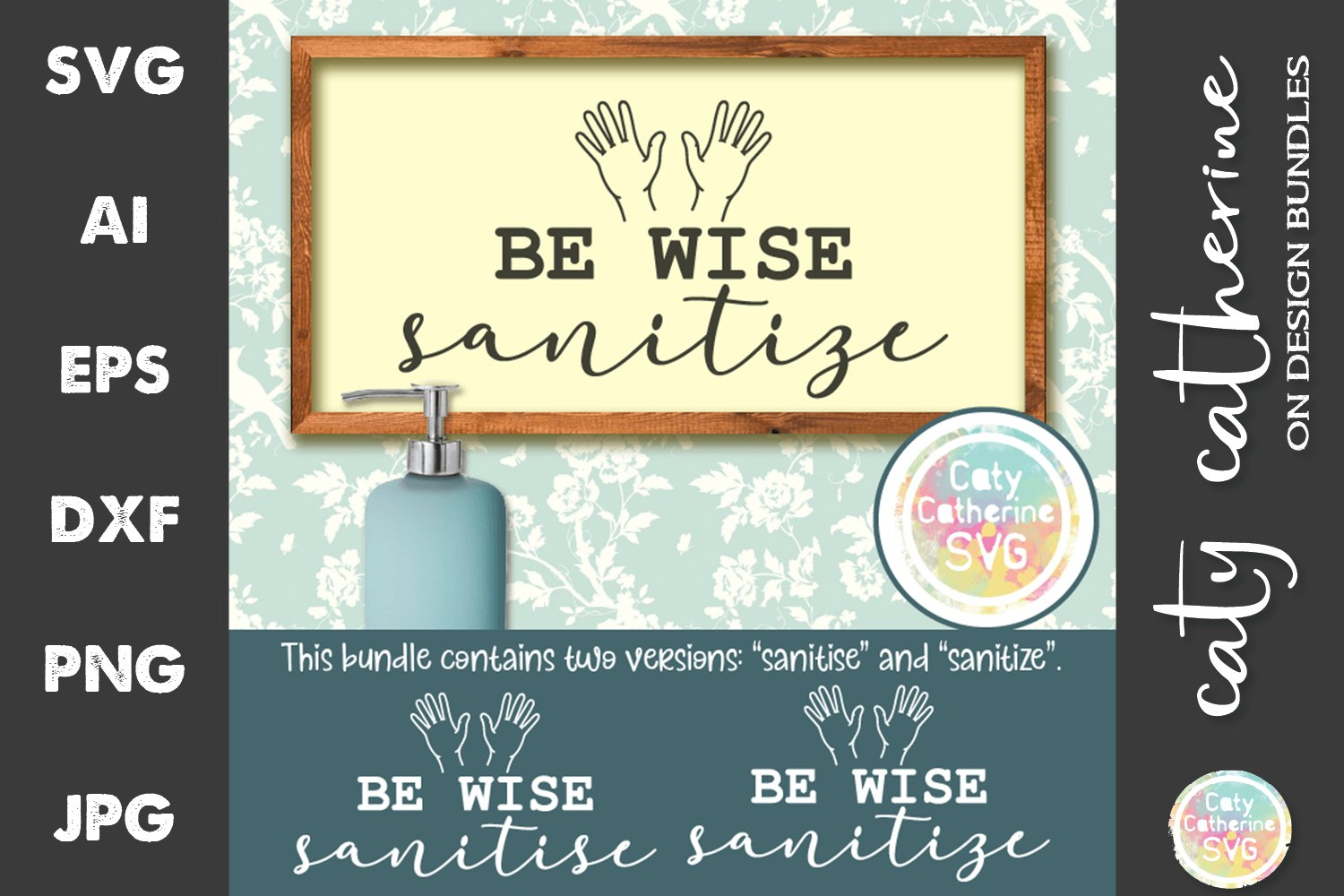 Be Wise Sanitize Sanitise Hands Bundle SVG Cut Files example image 1