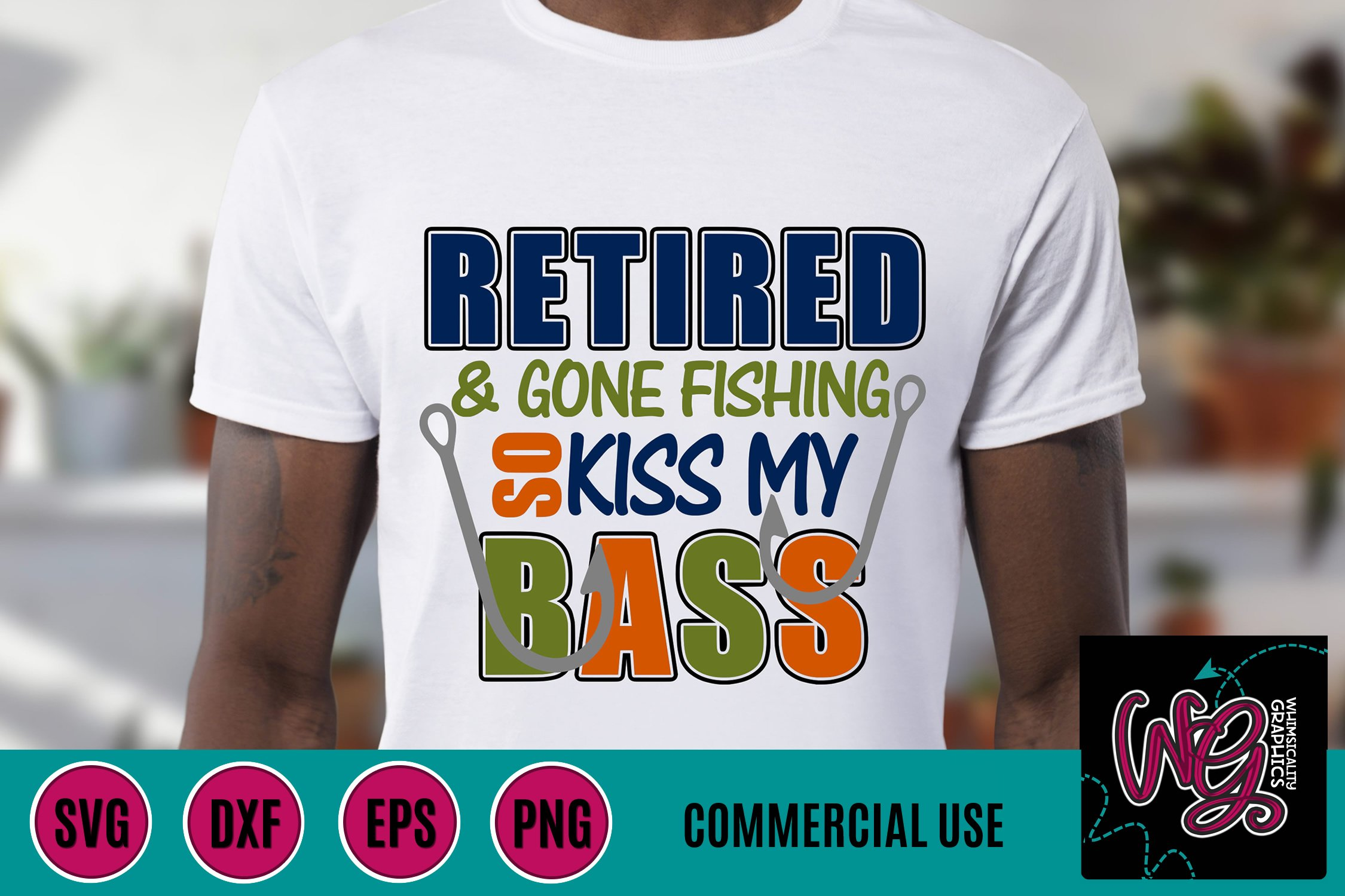 Download Retired Gone Fishing So Kiss My Bass Svg Dxf Png Eps Comm 293066 Svgs Design Bundles