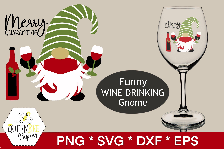Download Gnome Svg Christmas Gnome Wine Svg Merry Quarantine 1021675 Cut Files Design Bundles