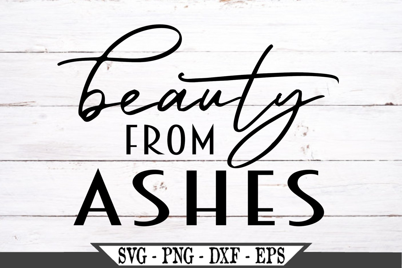 Beauty From Ashes SVG example image 2