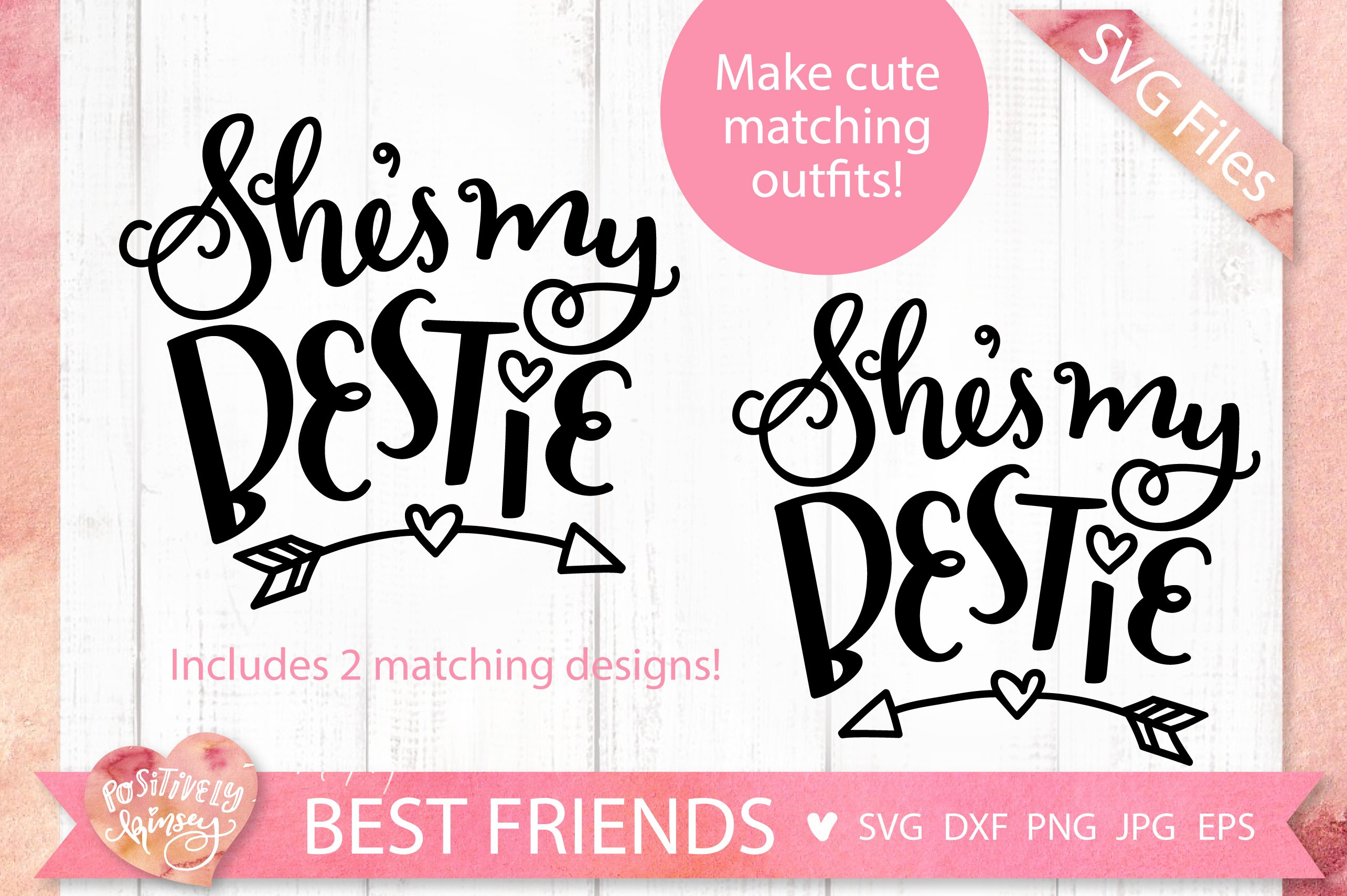 Best Friends Svg Dxf Png Eps Jpg She S My Bestie Svg Files 318083 Svgs Design Bundles
