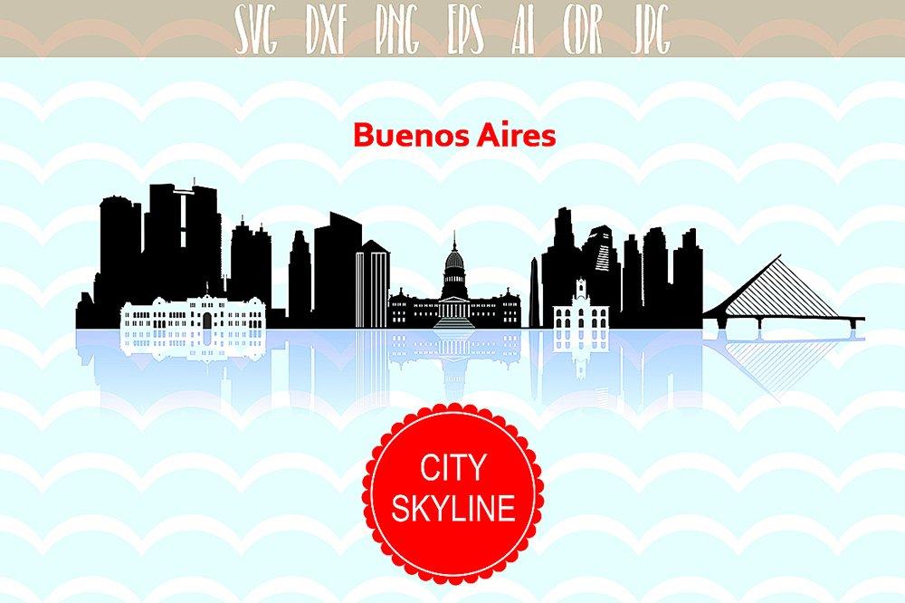 Buenos Aires City Svg Argentina Svg City Vector Skyline Silhouette City Svg Jpg Png Dxf Cdr Eps Ai 105274 Illustrations Design Bundles