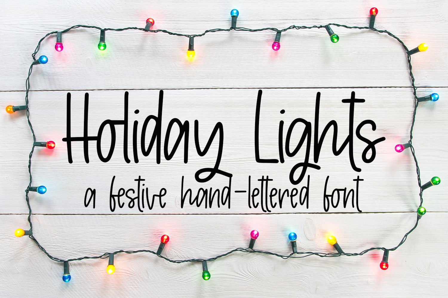 Holiday Lights - A Hand-Lettered Christmas Font example image 1