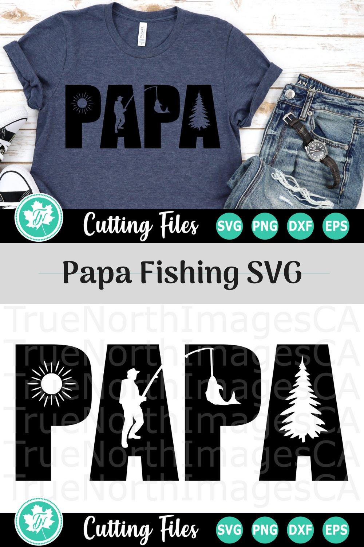 Download Papa Fishing A Father S Day Svg Cut File 268476 Cut Files Design Bundles