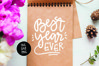 Best Year Ever- Hand Lettered New Years- SVG DXF PNG example image 1