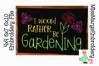 I would Rather Be Gardening Embroidery File example image 1
