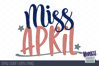 Miss April - Birthday | SVG DXF EPS PNG example image 2