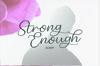 Strong Enough Script example image 7