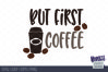 But first coffee | SVG DXF EPS PNG example image 2