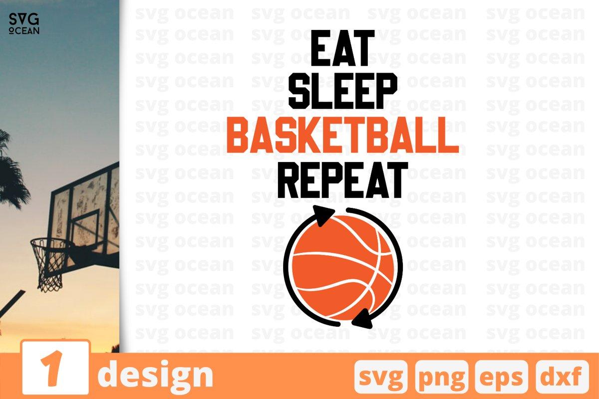 EAT SLEEP BASKETBALL REPEAT SVG | Basketball cricut | Ball example image 1