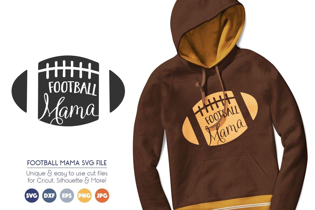 Football Mama SVG Cut Files example image 1