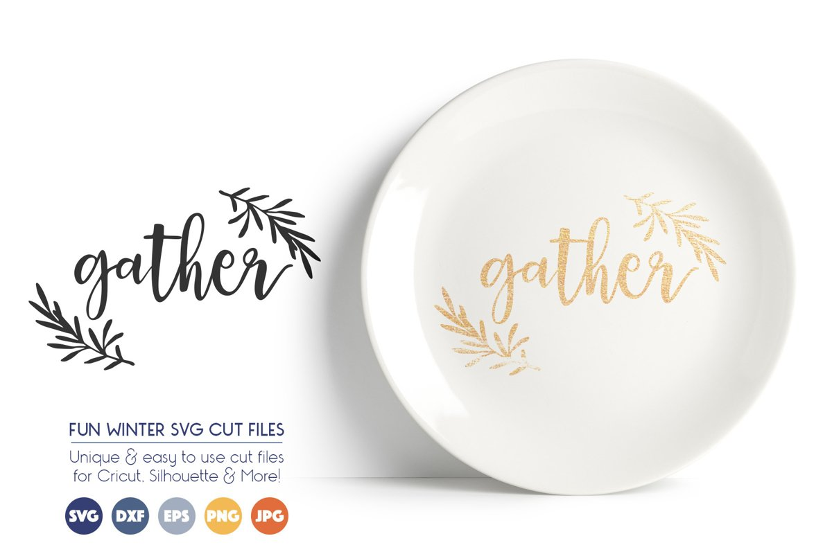 Gather SVG Files - Gather Together, Fall, Autumn example image 1