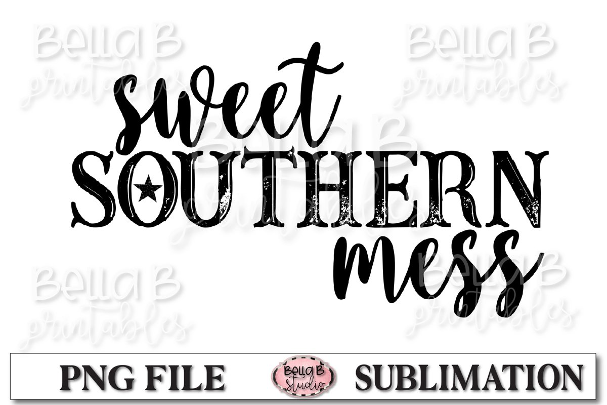 Sweet Southern Mess Sublimation Design example image 1