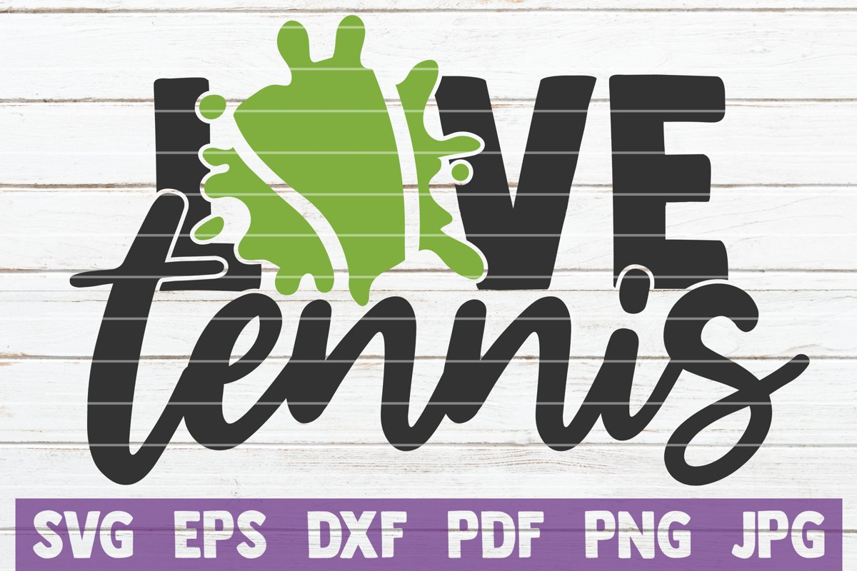 Love Tennis SVG Cut File example image 1