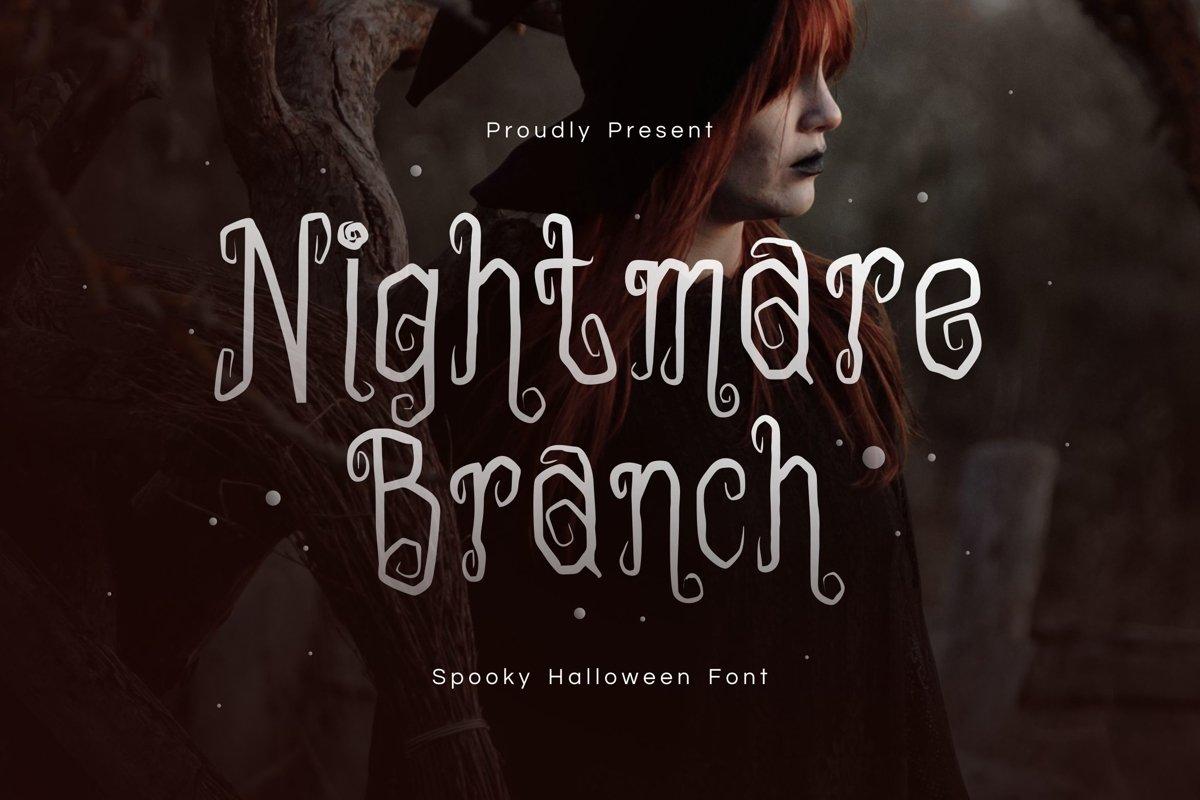 Nightmare Branch example image 1