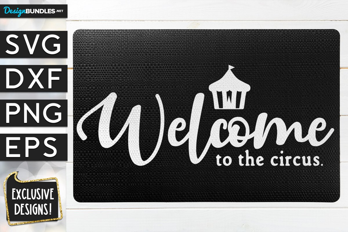 Welcome To The Circus SVG DXF PNG EPS example image 1