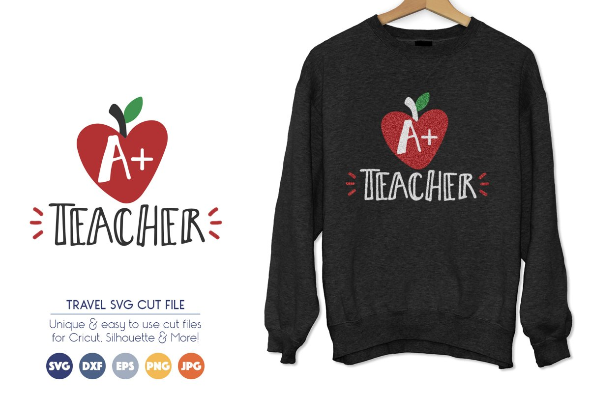 Best Teacher SVG - A Plus Teacher example image 1